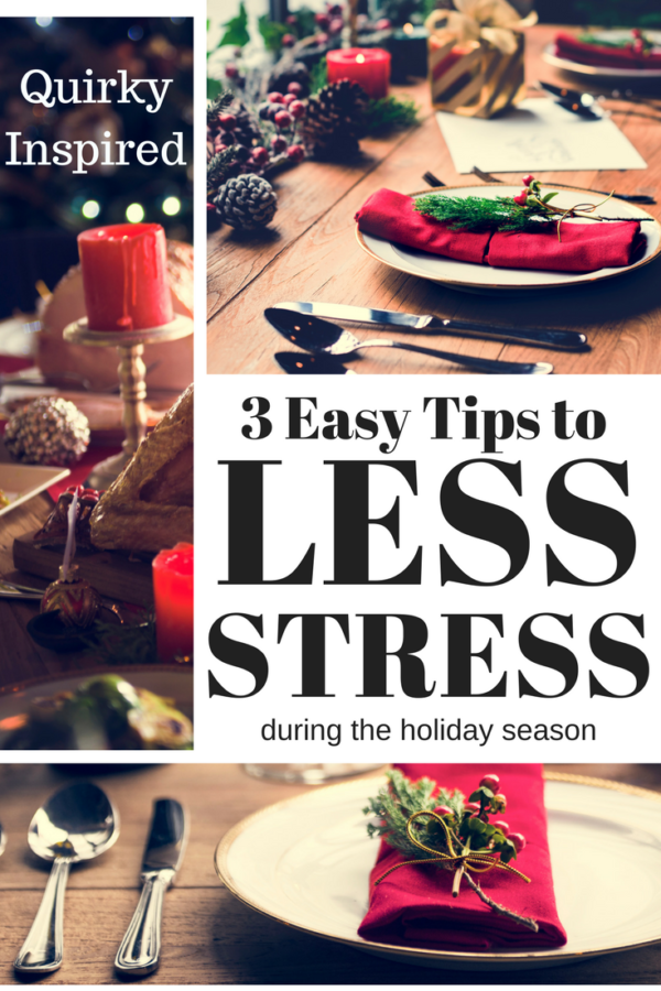 Tired of being chaotic during the holidays? Check out this post with 3 easy tips to less stress during the holiday season! It will save you!
