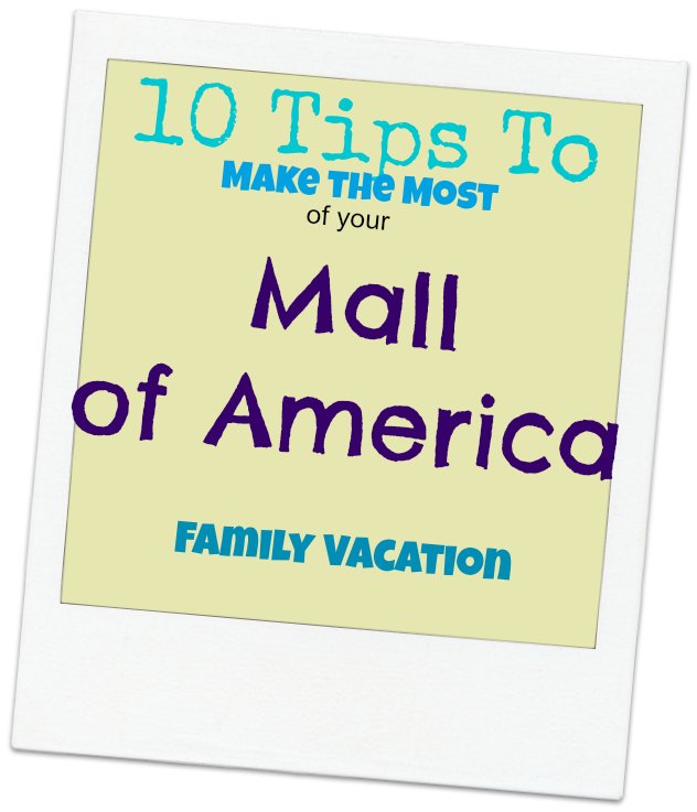 mall of america family vacation