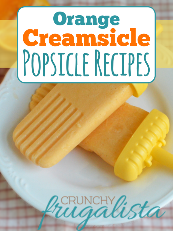 Orange Creamsicle Popsicle Recipes!