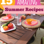 15 Amazing Summer Recipes