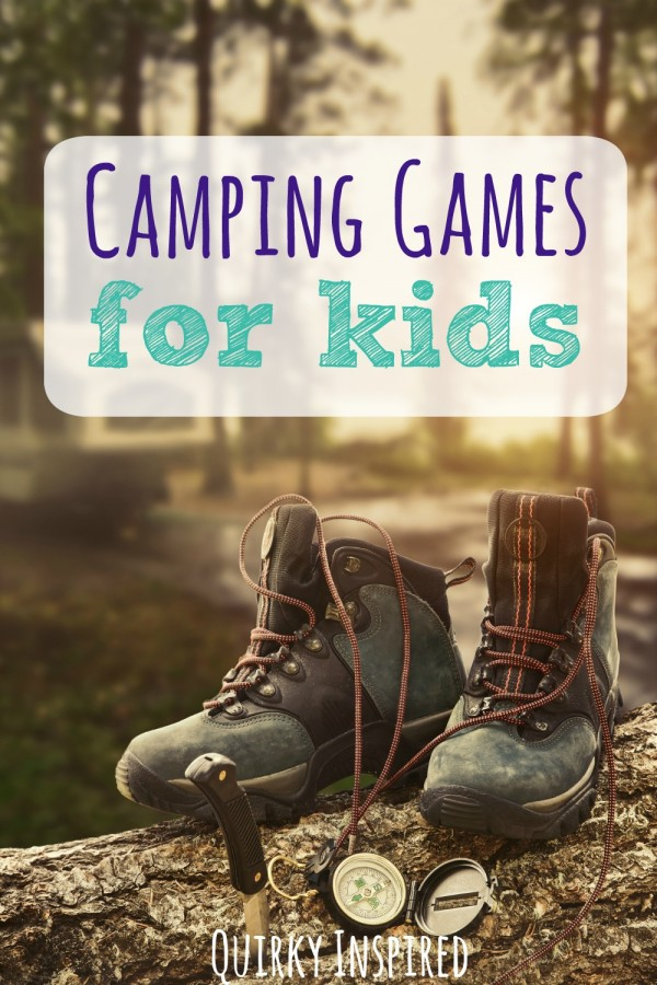 Camping games for kids are a great way to wear the kids the heck out, and to help you keep your sanity!