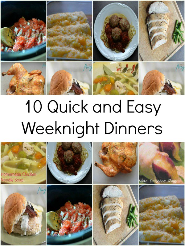 10 Quick and Easy Weeknight Dinners