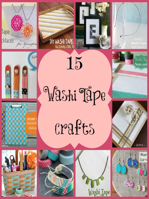 15 Washi Tape Crafts