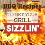 20 BBQ Recipes to Get Your Grill Sizzling