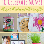 50 Mother's Day Gift Craft Ideas to Celebrate Moms!