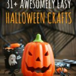 31 Awesomely Easy Halloween Crafts
