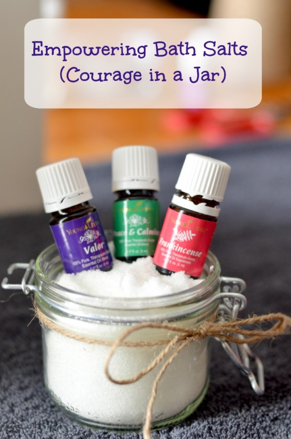 Learn to make your own bath salts that not only relax you but use essential oils to give you courage throughout the day