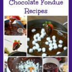 25 Chocolate Fondue Recipes