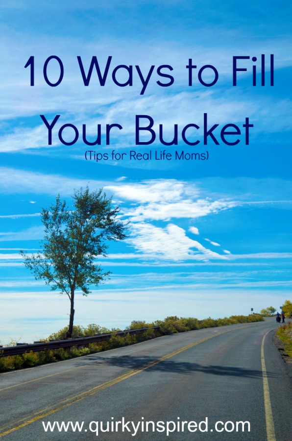 10 Great Ways Filling Your Bucket on ME day is so awesome