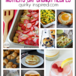 Love all these Mother's Day brunch recipes. Great ideas to serve mom in bed or with the family