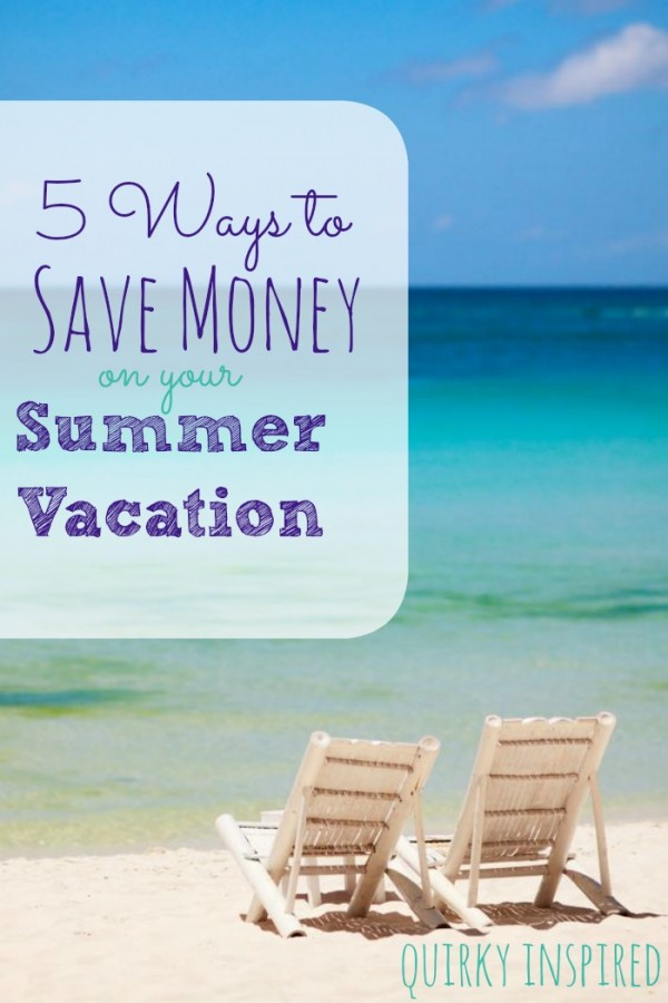 There's so many great ways to save money. 5 ways to save money on your summer vacation. Great budget tips and travel ideas too!