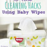 Love cleaning hacks? Then check out these 9 cleaning hacks using baby wipes! #ad