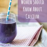 9 Facts Every Woman Needs to Know about Calcium and Bone Loss