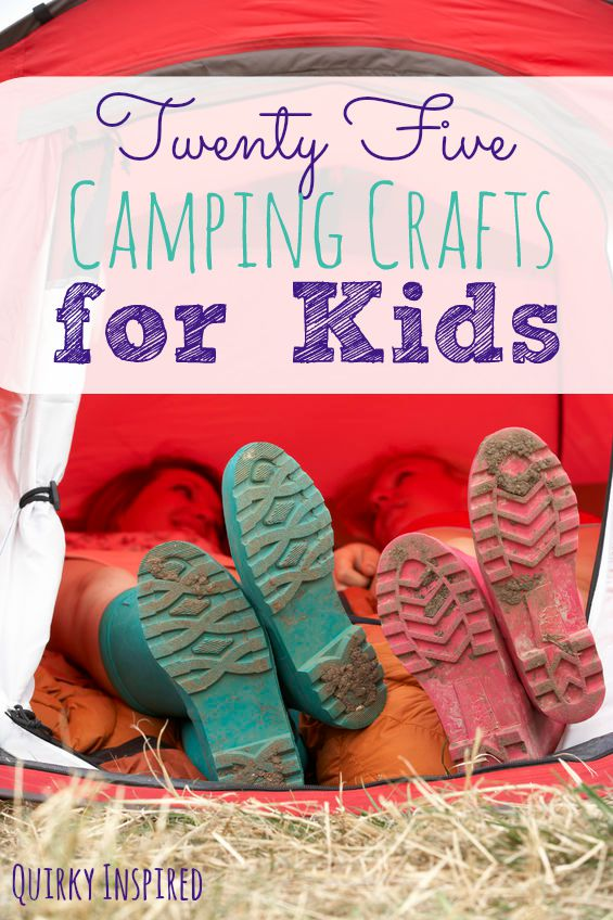 25 Camping Crafts For Kids