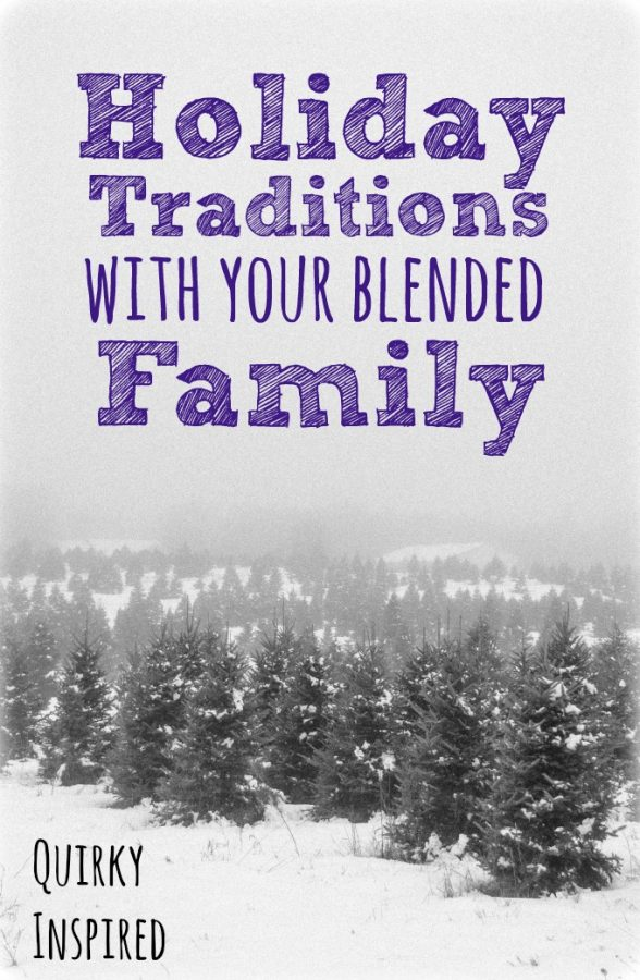 Start new holiday traditions with your blended family