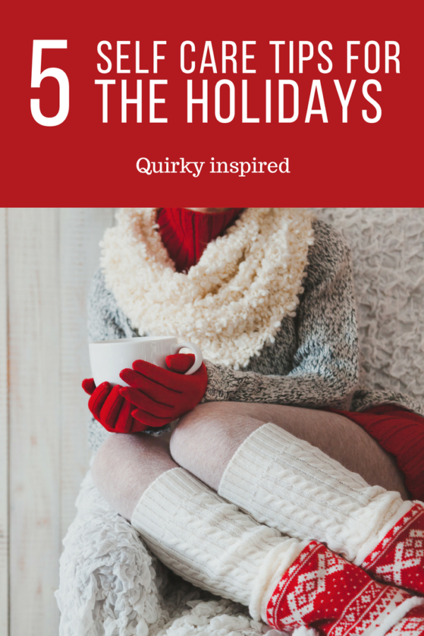 Self Care Tips for the Holidays
